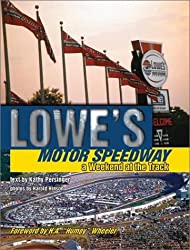Lowes Motor Speedway: A Day at the Track