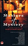 The Masters of Mystery, Martin Radcliffe, 1904316220