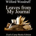 Leaves from My Journal Audiobook by Wilford Woodruff Narrated by Adam Tervort