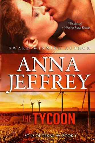 The Tycoon: Sons of Texas (Volume 1) pdf epub