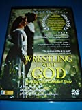 Wrestling With God - The Alexander Campbell Story (DVD) A True Story... of people, of family, of life, death, faith and hope