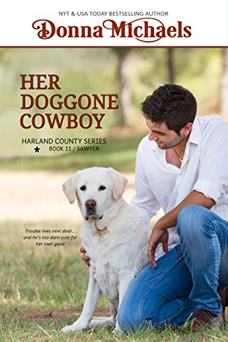 Her Doggone Cowboy (Harland County Series Book 11) by [Michaels, Donna]