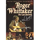 Roger Whittaker ‎– The Last Farewell Live!