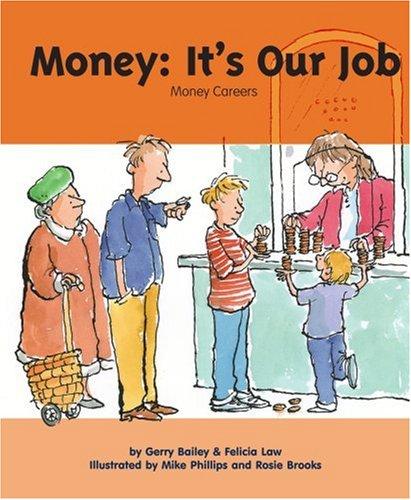 Money, It's Our Job: Money Careers (My Money)