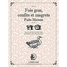 FOIE GRAS, CONFITS ET MAGRETS FAITS MAISON