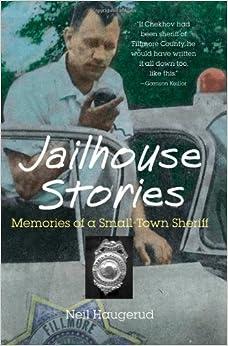 Jailhouse Stories: Memories of a Smalltown Sheriff