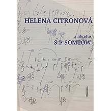 Helena Citronova: libretto