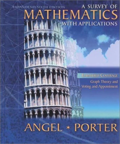 A Survey of Mathematics with Applications (6th Edition)