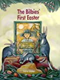 By Irena Sibley The bilbies' first Easter [Paperback]