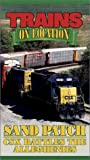 Sand Patch: CSX Battles the Alleghenies [VHS]