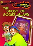 The Ghost of Goose Island, Mercer Mayer and Erica Farber, 0307160300