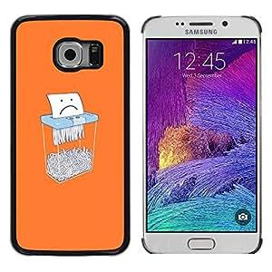 EJOY---Cubierta de la caja de protección la piel dura para el / Samsung Galaxy S6 EDGE / --Papel divertido Shredder
