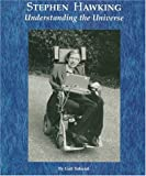 Front cover for the book Stephen Hawking: Understanding the Universe (Picture Story Biography) by Gail Sakurai