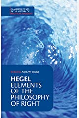 Hegel: Elements of the Philosophy of Right (Cambridge Texts in the History of Political Thought) Paperback