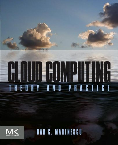 Cloud Computing: Theory and Practice Reader