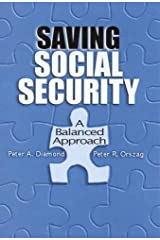 Saving Social Security: A Balanced Approach Hardcover