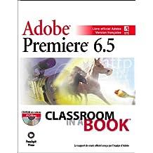 Premiere 6.5 adobe       (+CD) classroom in a book