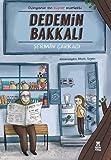 Dedemin Bakkalı: Dünyanın en süper marketi