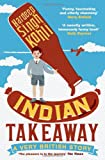 """Indian Takeaway A Very British Story"" av Hardeep Singh Kohli"