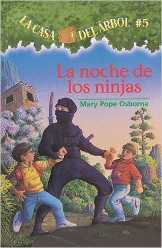La Noche de Las Ninjas Night of the Ninjas La casa del arbol ...