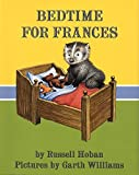 Bedtime for Frances by Russell Hoban (1995-09-29)
