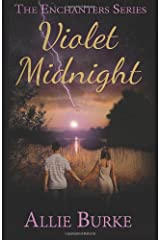 Violet Midnight (The Enchanters Series) (Volume 1) Paperback