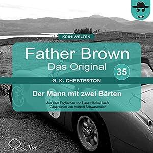 Der Mann mit zwei Bärten (Father Brown - Das Original 35) Hörbuch