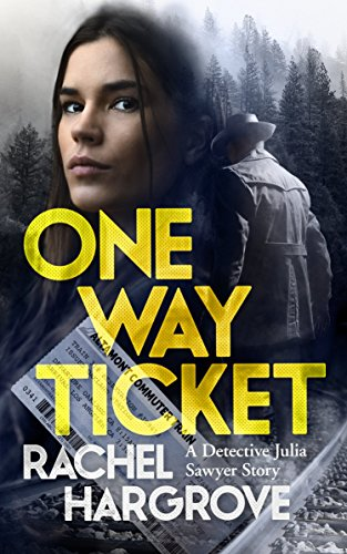 One Way Ticket (A Gripping Serial Killer Thriller) (Detective Julia Sawyer Book 1) cover