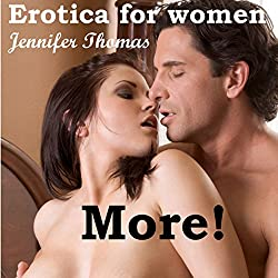 Erotica for Women: More!: A Ghostly Short Story, Volume 1