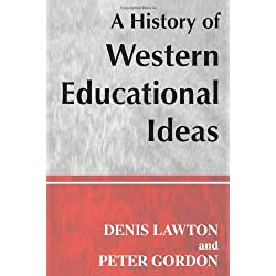 A History of Western Educational Ideas (Woburn Education Series)