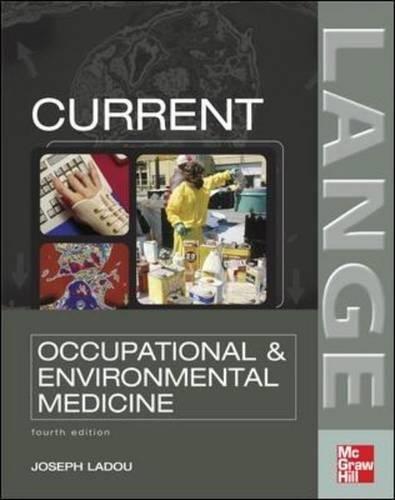 CURRENT Occupational & Environmental Medicine: Fourth Edition (Current Occupational and Environmental Medicine)