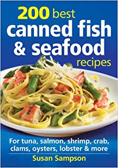 200 best canned fish and seafood recipes for tuna salmon for Best tuna fish recipe