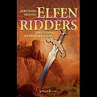 De broederschap (De Elfenridders Book 1)