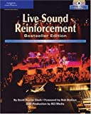 Live Sound Reinforcement, Bestseller Edition