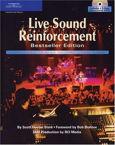 Live Sound Reinforcement, Bestseller Edition (Hardcover & DVD) by Cengage Learning