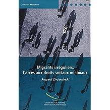 Migrants Irregulier: Accces Aux Droits Sociaux Minimaux
