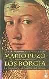 Los Borgia (Novela histórica)