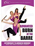 Burn at the Barre Intermediate to Advanced Workout [Import]
