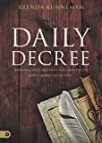 img - for The Daily Decree: Bringing Your Day Into Alignment with God's Prophetic Destiny book / textbook / text book