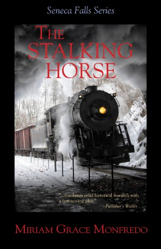 The Stalking Horse (The Seneca Falls Series Book 5)