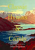 Classic Hymns and Carols, , 1849940479