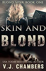 Skin and Blond (Blond Noir Mysteries Book 1)