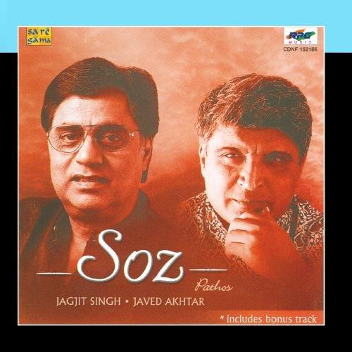 Jagjit Singh - Soz Jagjit Singh Javed Akhtar - Zortam Music