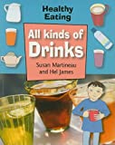 All Kinds of Drinks, Susan Martineau and Hel James, 1599202417
