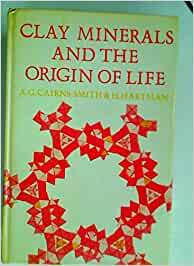 Clay Minerals and the Origin of Life: Amazon.es: Cairns