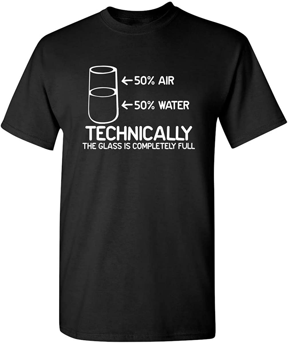 Feelin Good Tees Technically The Glass is Completely Science Sarcasm Cool Humor T Shirt