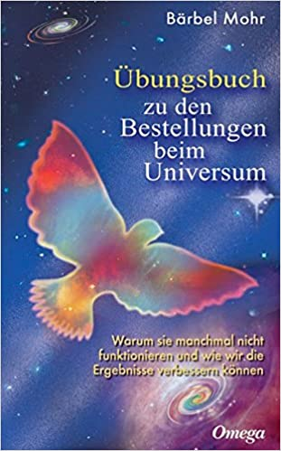 Übungsbuch zu den Bestellungen beim Universum: Den direkten Draht ...