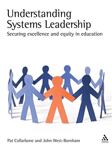 Understanding Systems Leadership: Securing Excellence and Equity in Education Patricia Collarbone