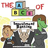 img - for The ABCs of Investment Banking (Very Young Professionals) book / textbook / text book