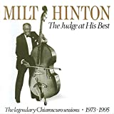 Milt Hinton: The Judge at His Best - The legendary Chiaroscuro sessions 1973-1995